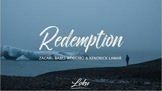 Zacari, Babes Wodumo & Kendrick Lamar - Redemption (Black Panther Soundtrack)