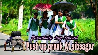 Push up prank|| Friendship day special || Dhoduwa prank tv|| Prank at sibsagar