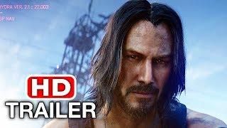 CYBERPUNK 2077 Keanu Reeves Trailer (E3 2019)