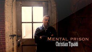 Christian Tipaldi - Mental Prison - (Soundtracks) Video