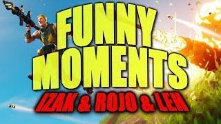FORTNITE – FUNNY MOMENTS #3 – IZAK & ROJO & LEH