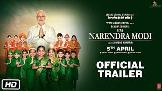 PM Narendra Modi | Official Trailer | Vivek Oberoi | Omung Kumar | Sandip Ssingh | 5th April