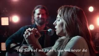 Lady Gaga - I'll always remember us this way (lyrics) [A Star Is Born Soundtrack]