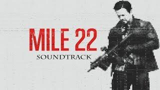 Mile 22 Soundtrack Trailer Song Music Theme Song [Background Music Song]