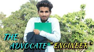 """ THE ADVOCATE ENGINEER '' 