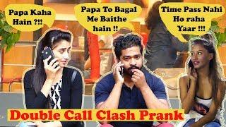 Double Call Clash prank on Girls | Pranks in India | The Ghatiya Films | TGF | Ft-The Liberal Indian