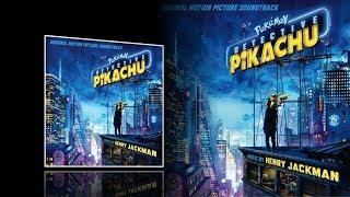 Pokemon Detective Pikachu (2019) - Full soundtrack (Henry Jackman)