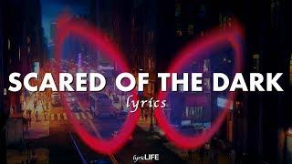 XXXTENTACION & Lil Wayne - Scared of the Dark (Lyrics) (Spider-Man: Soundtrack)