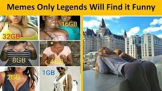 Memes Only Legends Will Find it Funny || Funniest Meme Of All Time || V25 ||