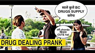 Drug dealing prank on girls | Epic reactions | Drug dealing in public  | Pranks in India | We Insane