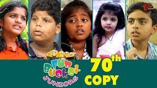 Fun Bucket JUNIORS | Episode 70 | Kids Funny Videos | Comedy Web Series | By Sai Teja   TeluguOne