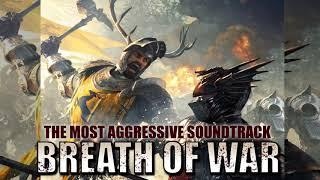 """""""BREATH OF WAR """"   The Most Aggressive Epic Soundtracks 2019 Powerful Mega Collection"""