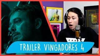 REACT Vingadores: Ultimato | Trailer Legendado