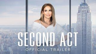 Second Act   Official Trailer [HD]   Coming Soon
