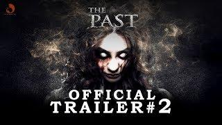 """The Past"" Official Trailer #2 