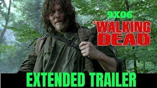 "The Walking Dead 9x06 EXTENDED Trailer Season 9 Episode 6 Promo HD ""Who Are You Now?"" TWD S09E06"