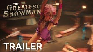 The Greatest Showman   Official Trailer 2 [HD]   20th Century FOX