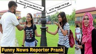 Funny News Reporter Prank - Exposing Girl's - Pranks In India | By TCI