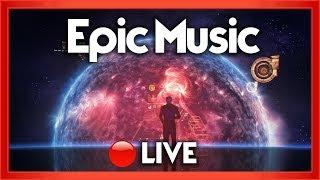 Epic Music LIVE 24/7 | Best Movie & Film Soundtracks | Powerful & Inspirational Songs