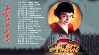 Amélie Poulain Soundtrack Playlist || Amelie Full Soundtrack