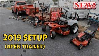 2019 LAWN CARE TRAILER SETUP (OPEN TRAILER)