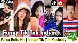 Paisa Bolta Ha | Indian Tik Tok Musically Funny Videos Compilation | Funny Vigo Videos Indian