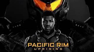 Pacific Rim Uprising (2018) Full Soundtrack