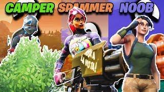 NOOB vs CAMPER vs SPAMMER in FORTNITE BATTLE ROYALE (Fortnite Funny Memes compilation)