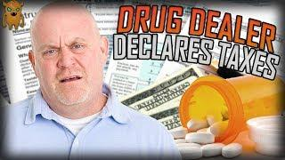 Drug Dealer Reports His Earnings to the IRS