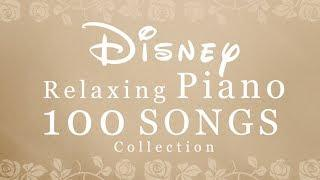 Disney  Piano 100 SONGS Collection - 24/7 for Studying,Concentration,Relaxation Piano Covered by kno