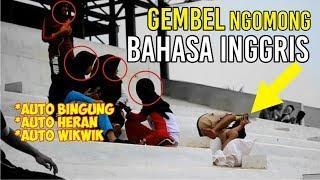 PRANK GEMBEL NGOMONG BAHASA INGGRIS BIKIN ORANG BINGUNG - PRANK INDONESIA #riplanguage