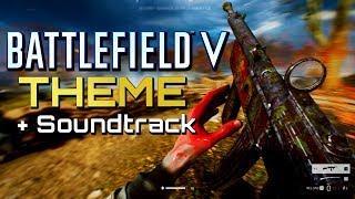 Battlefield 5 Theme + Soundtrack (Battlefield V EP)