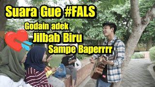 Suara Gue #FALS - Prank Ngamen sama Adek jilbab biru | Bojonegoro