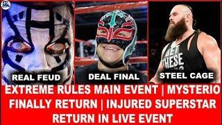 Mysterio is Back | Extreme Main Event | Injured Star in Live Event | Us Title Plan