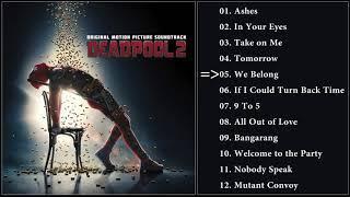 Deadpool 2 (Soundtrack/Bande Originale) - 2018