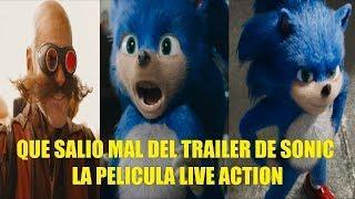 Que Salio Mal del Trailer de Sonic La Pelicula Live Action Reseña
