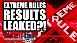 WWE Extreme Rules 2018 Results LEAKED?! Daniel Bryan Plans REVEALED! | WrestleTalk News Jul. 2018