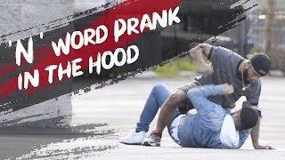 N WORD PRANK IN THE HOOD PART 4!