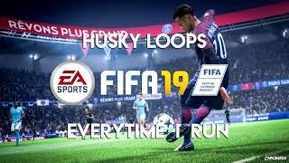 Husky Loops - Everytime I Run (ft. MEI, Count Counsellor) (FIFA 19 Soundtrack)