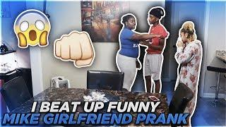 I BEAT UP FUNNYMIKE GIRLFRIEND PRANK!!