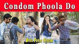 C O N D O M Muhh Se Phoola Do April Fool Prank (मुँह से फुला दो) || Prank On Girls || Funday Pranks