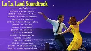 La La Land Full Soundtrack 2018 - La La Land Full Ost
