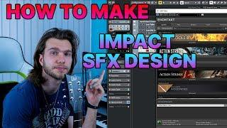 How To Make Music Ep.1 - Impact Sound Effect Design for Soundtracks, Trailer & Film Music