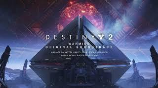 Destiny 2: Warmind Original Soundtrack - Track 12 - Warmind