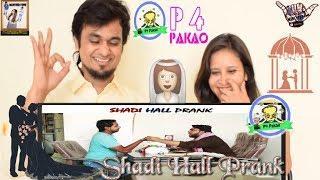 Shadi Hall Pakistani Prank || By Nadir Ali & Asim Sanata In P4 Pakao - 2018 || Indian reaction