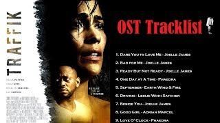 Traffik Soundtrack | OST Tracklist