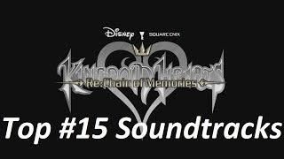 Top #15 Soundtracks from Kingdom Hearts Re:Chain of Memories