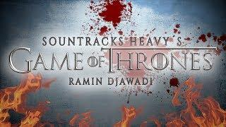 SOUNDTRACKS HEAVYS (Ep. 3) | Game Of Thrones - Ramin Djawadi