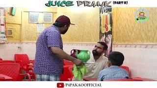 | Juice Prank Part 2 | By Nadir Ali & Asim Sanata In | P4 Pakao | 2018