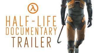 Half-Life Documentary Trailer - Noclip
